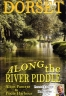 ALONG THE RIVER PIDDLE DVD